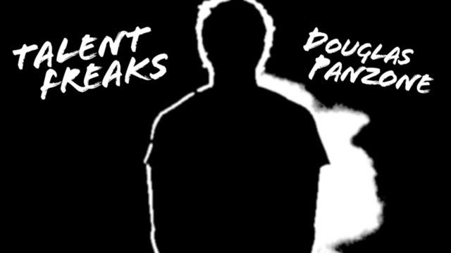 Talent Freaks: Episode 1- Douglas Panzone