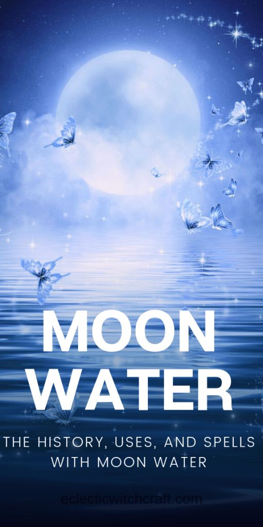 Moon Water: How To Make And Use It