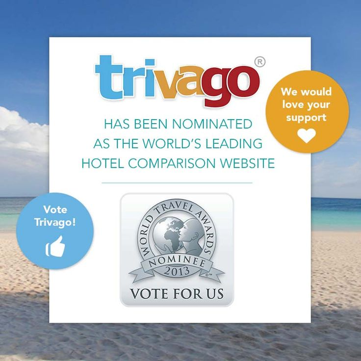 Vote trivago as the World's Leading Hotel Comparison Website! [more at pinterest.com/eventsbygab]