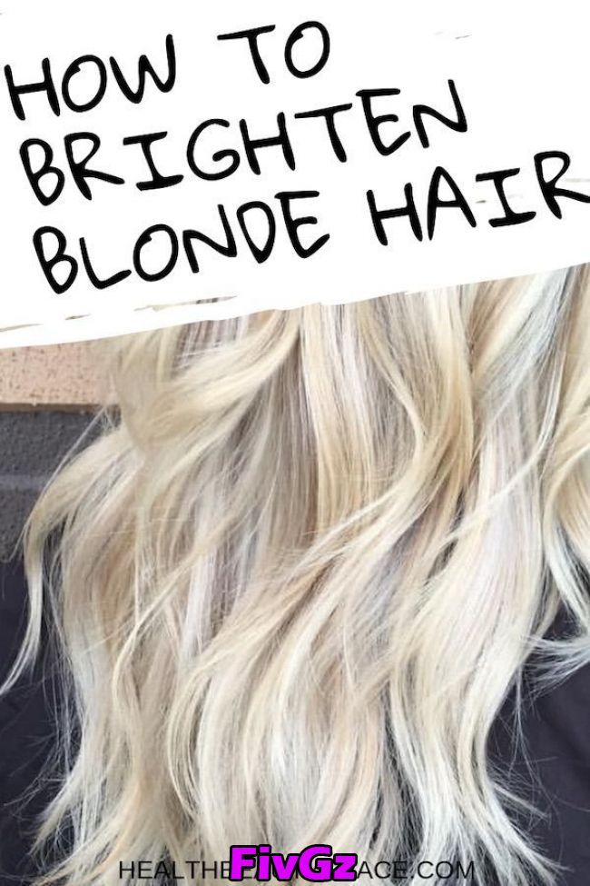 How To Brighten Blonde Hair Effectively In 2020 Perfect Blonde