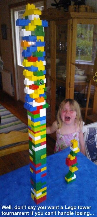 lego-towers. Some people are just sore losers. Hahahah