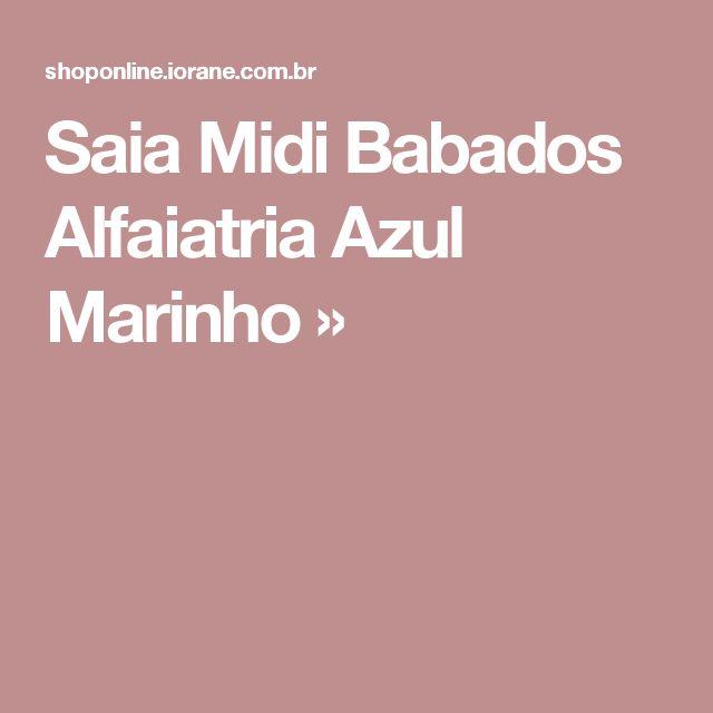 Saia Midi Babados Alfaiatria Azul Marinho »