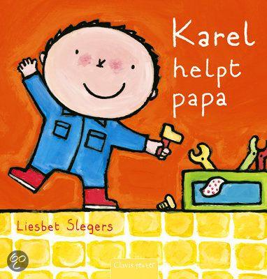 Karel helpt papa - Liesbet Slegers