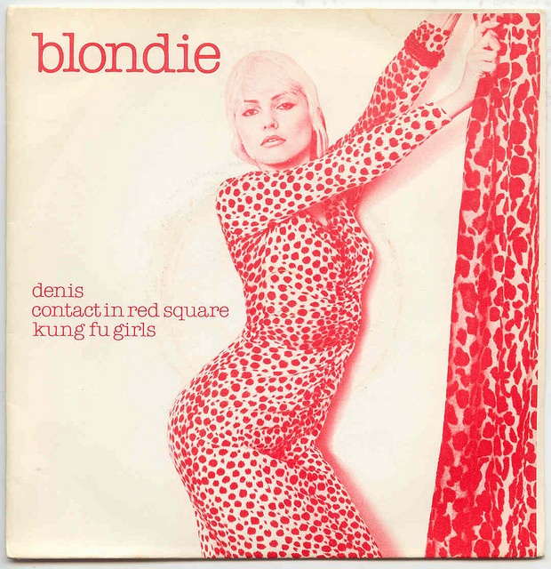 """BLONDIE Denis / Contact In Red Square / Kung Fu Girls. Striking 45 rpm 7"""" single cover from 1978. Featuring Debbie   Harry. Released on Chrysalis Records in the UK Catalogue No: CHS2204. By Blurred Crusade, via Flickr"""