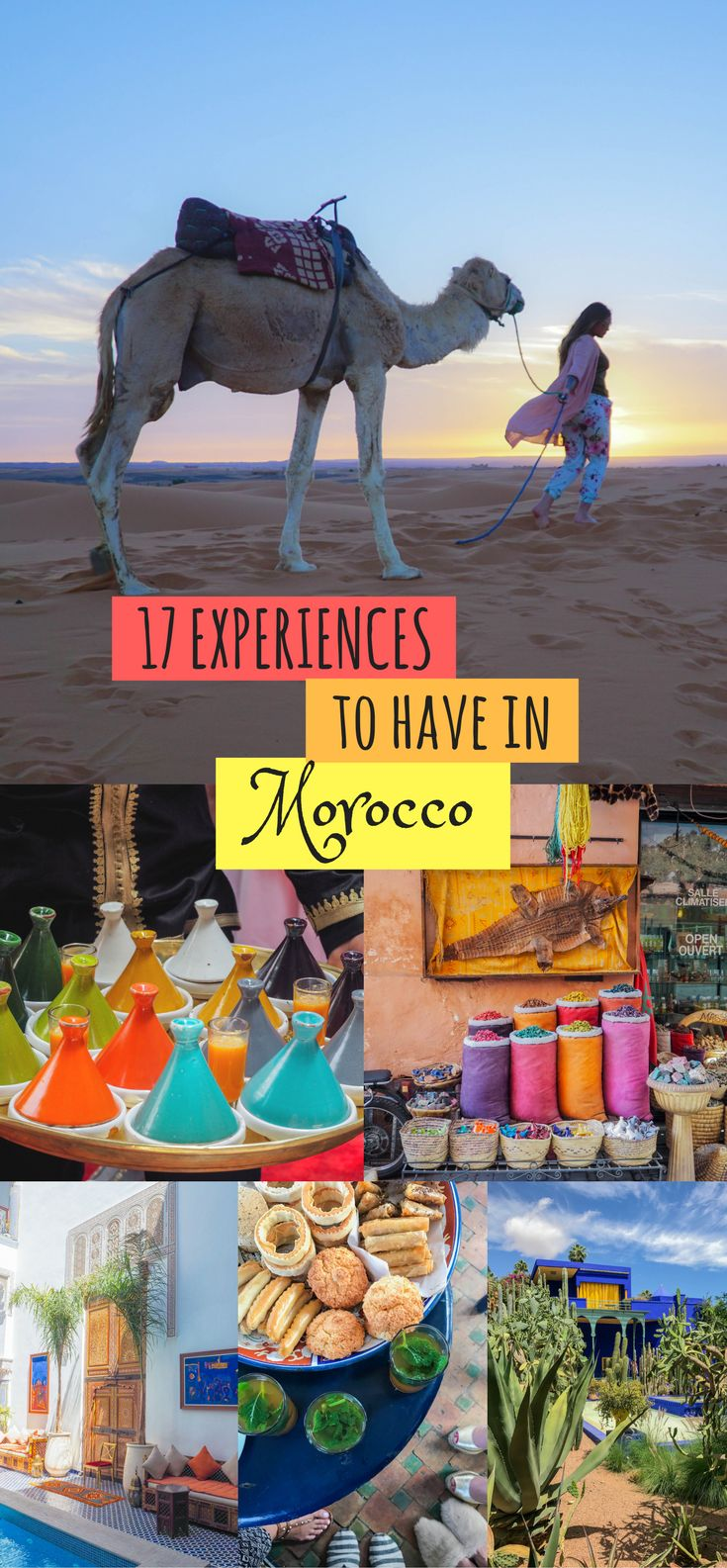 17 Experiences to have in Morocco | Things to do in Morocco | Morocco Bucket List | What to do in Morocco | Moroccan Experiences | The intoxicating aromas of cumin and mint lingering in the air, the echo of the call to prayer cascading over the cities, the melody of French, Arabic, Berber and Spanish (all from the mouths of locals) harmonizing as if they were one language… simply walking the streets of any city in Morocco is an experience in itself...