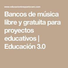 Bancos de música libre y gratuita para proyectos educativos   Educación 3.0