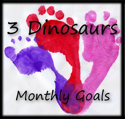 3 Dinosaurs Monthly Goals - Plus a challenge to keep active with your kids for 30 days!