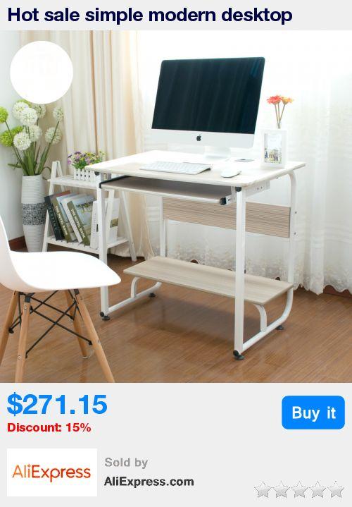 Hot sale simple modern desktop computer desk modern study writing desk home office desk furniture supplies * Pub Date: 22:44 May 29 2017