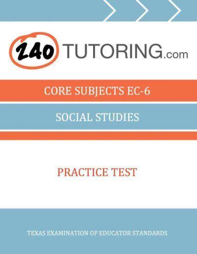CORE subjects EC-6 Social Studies Free Practice Test for teacher certification test 240tutoring