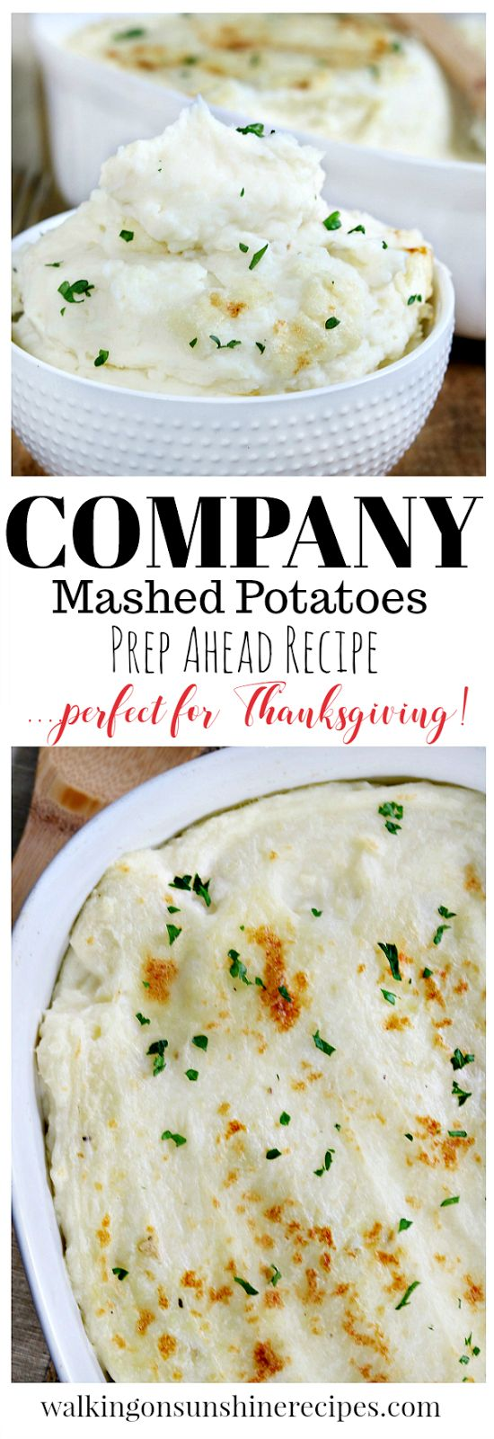 Company Mashed Potatoes Perfect Prep Ahead Recipe for Thanksgiving from Walking on Sunshine Recipes.