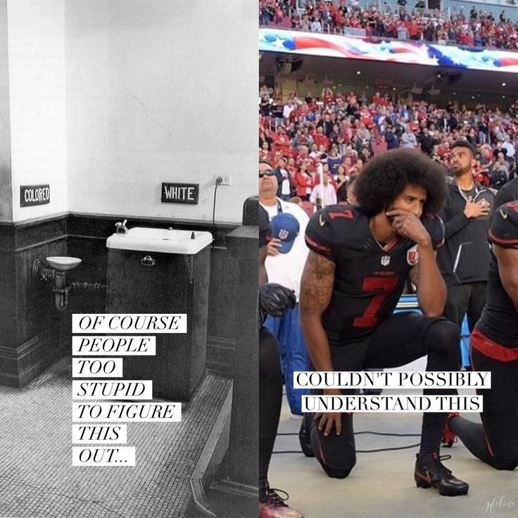 So true! lol  And note that he isn't being disrespectful to the flag, the nation, or the people. It's about calling to attention the lack of disrespect for the very lives of black and other people of color.