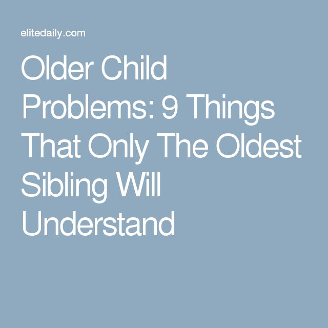 Older Child Problems: 9 Things That Only The Oldest Sibling Will Understand