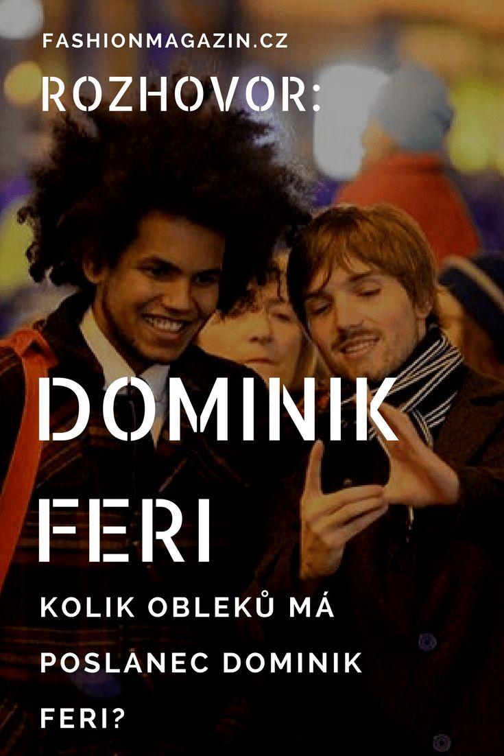 Kolik sak a obleků má Dominik Feri? Dnes 21 letý poslanec za TOP 09 a také módní ikona mladých? Dozvíte se v rozhovoru s tehdy ještě 19 letým radním.