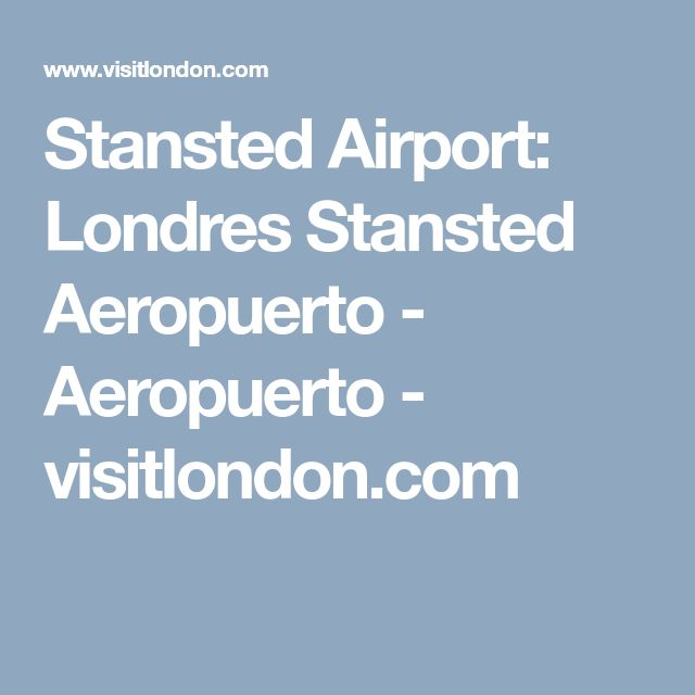 Stansted Airport: Londres Stansted Aeropuerto - Aeropuerto - visitlondon.com