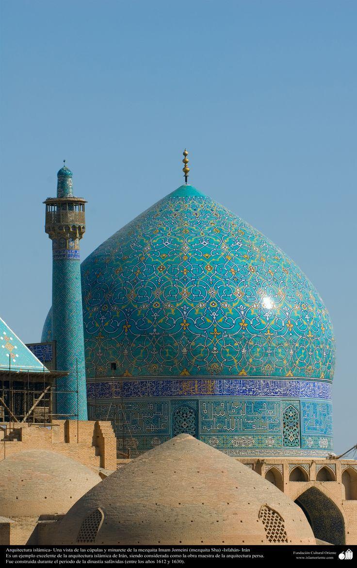 Arquitectura islámica- Una vista de las cúpulas y minarete de la mezquita Imam Jomeini (mezquita Sha) -Isfahán -18 | Galería de Arte Islámico y Fotografía