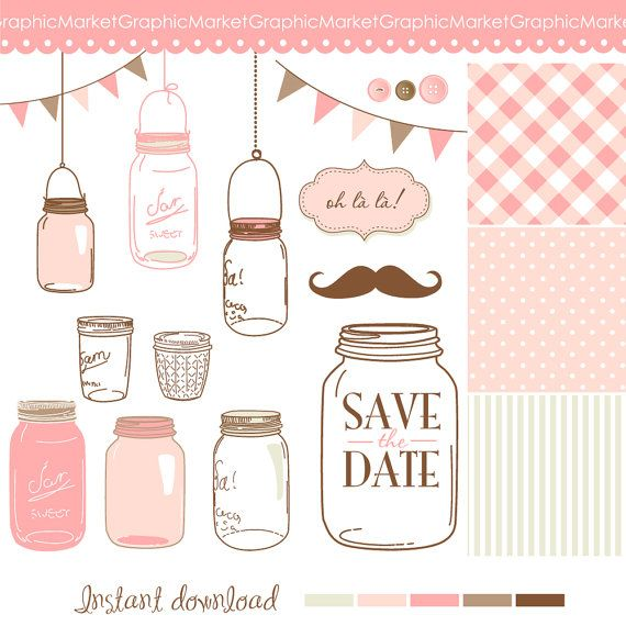 14 unique clip art mason jars, fancy mustache, bunting, polka dot and striped backgrounds, frames, buttons, save the date embellishment and color