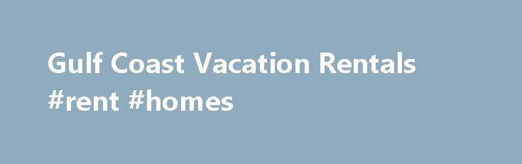 """Gulf Coast Vacation Rentals #rent #homes http://renta.remmont.com/gulf-coast-vacation-rentals-rent-homes/  #vacation rentals # Guest Reviews """"Thank you! We had to write you to share our wonderful experience at Beach Place. The home is beautifully decorated and has that warm fe. """" """"We enjoyed our 2 weeks at the Blue Waters Beach Club, we had Cabana #2. The area is wonderful, the weather was perfect and friendly. Ev. """" """"We recently stayed here for our long awaited vacation from the ice and…"""