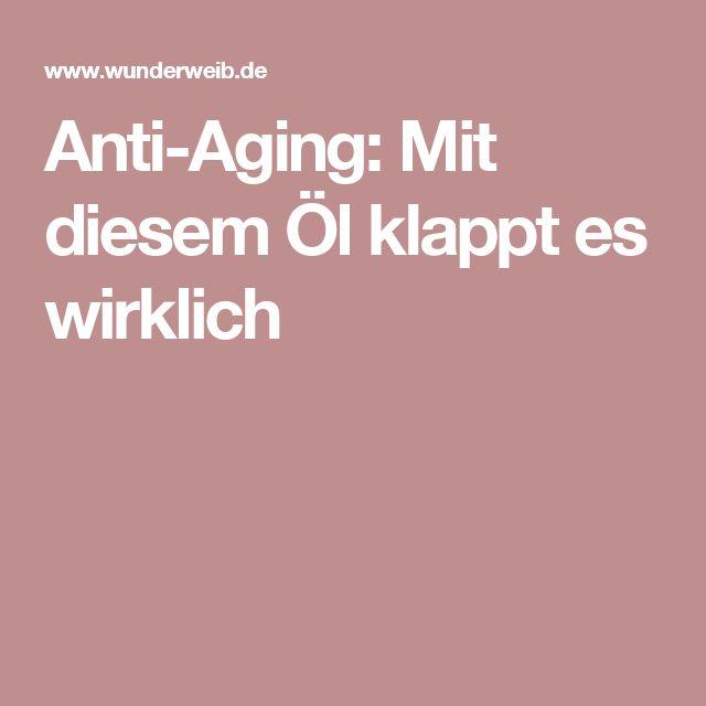 Anti-Aging: Mit diesem Öl klappt es wirklich