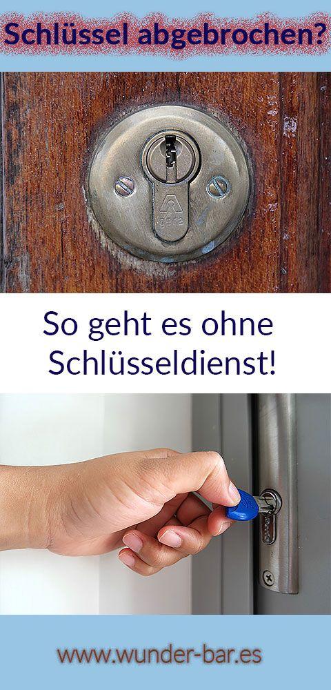 Wie du bei einem abgebrochenen Schlüssel den Schlüsseldienst vermeiden kannst - Tür, Schlüssel. Schloss, Türöffnung, Tipps