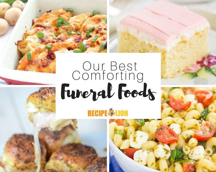 Our 13 Best Funeral Foods for Those in Need | RecipeLion.com