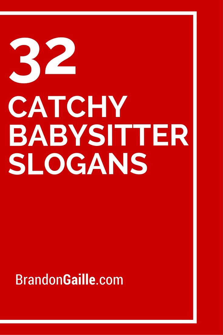 list of 32 catchy babysitter slogans and taglines