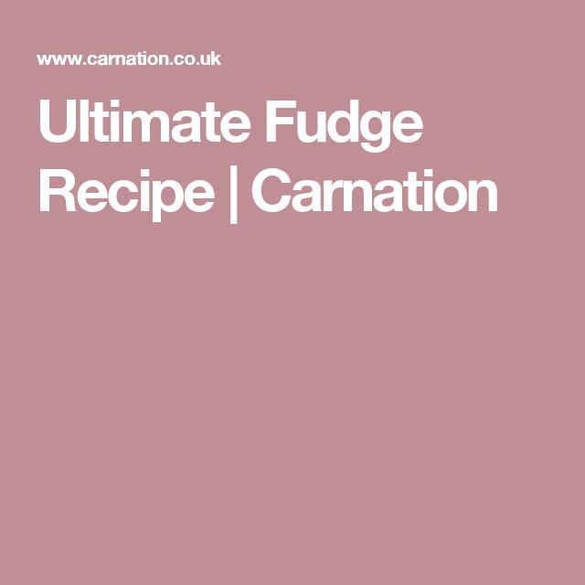 Ultimate Fudge Recipe   Carnation