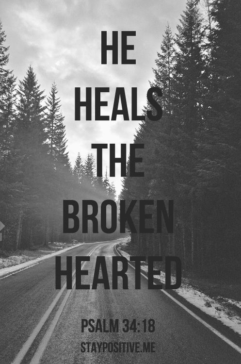 .God is close to the broken hearted