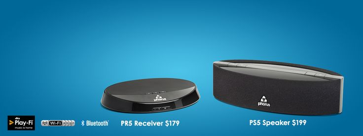 PS5 Speaker $199 - Fill a room. Rock the House. PR1 Receiver $179 - Give Your Stereo a Wireless Upgrade.