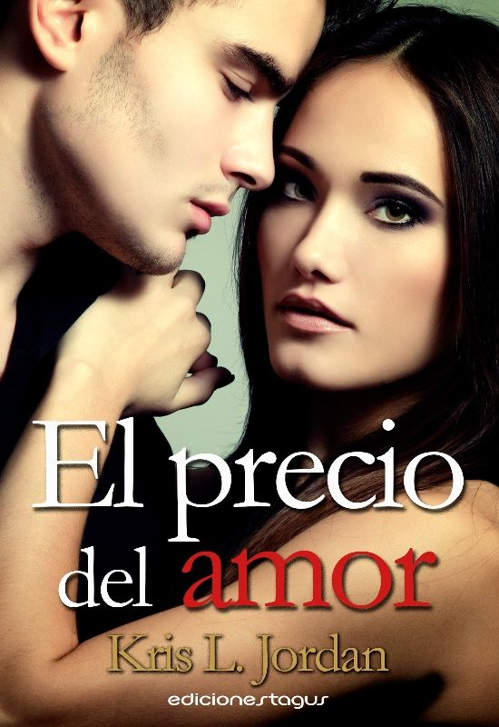 ¡¡ESTAMOS DE ESTRENO!! Ya está el nuevo lanzamiento de Ediciones Tagus 'El precio del amor', la #novelaromántica de Kris L. Jordan. ¡Consíguela sólo hoy por 1,99€!