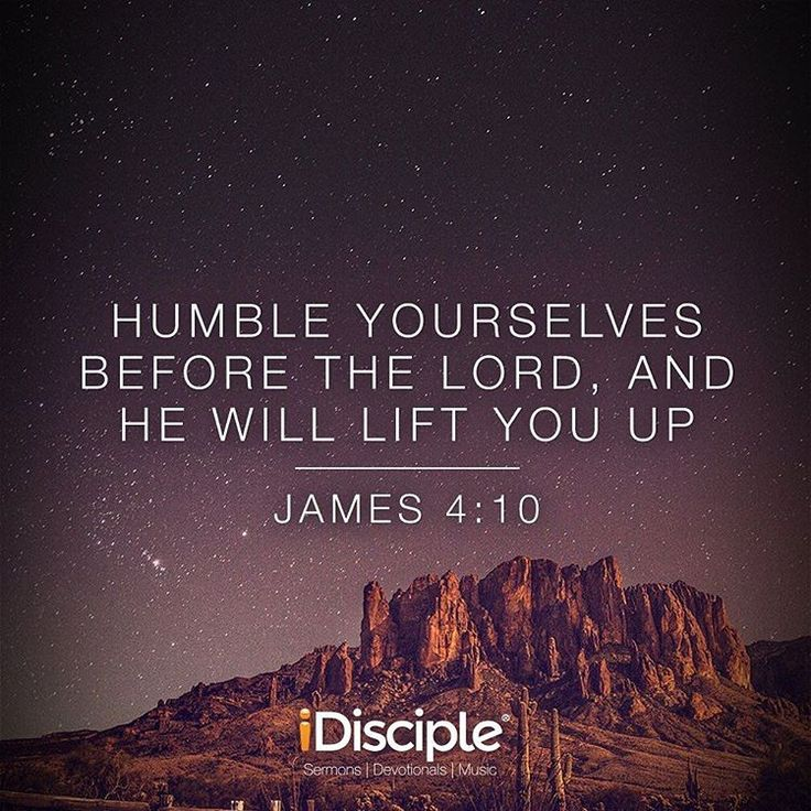 """Humble yourselves before the Lord, and he will lift you up."" James 4:10 (NIV)  #iDiscipleVOTD #idisciple #idiscipleapp #verseoftheday #votd #grace #faith #Jesus #God #Lord #Father #bible #bibleverse #hope #pray #instapray #inspire #inspiration #instadaily"