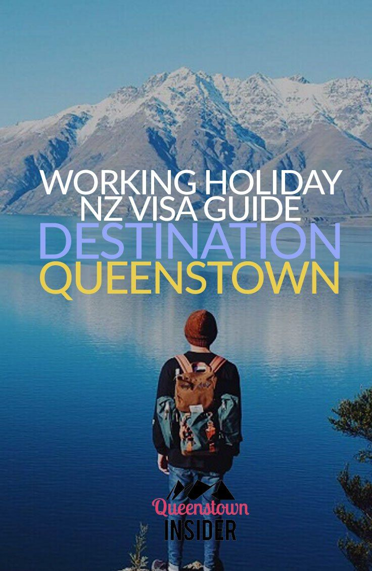 The ultimate guide to the Queenstown Working Holiday Visa experience