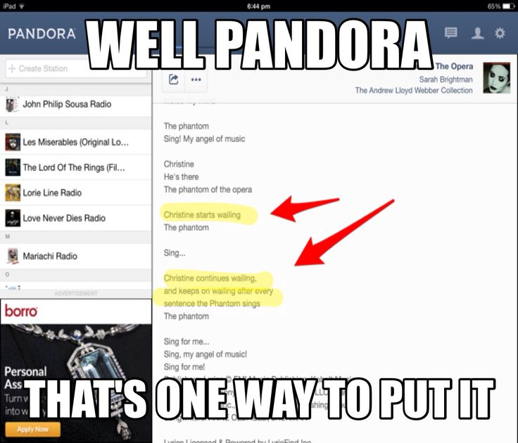"Funny lyrics for ""the phantom of the opera"" on pandora"