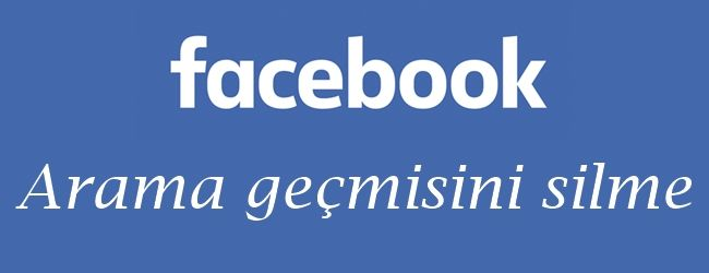 Facebook'ta yapılan aramalar, hatta çoğu şey kaydedilmektedir. Neyse ki arama…