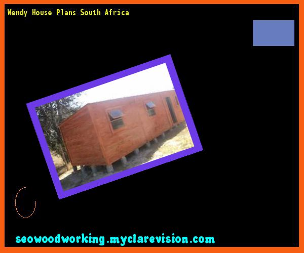 Wendy House Plans South Africa 154406 - Woodworking Plans and Projects!
