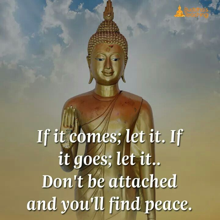 Budhh don't attached Peace let it