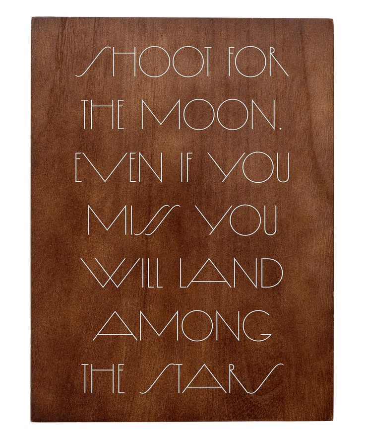 Take a look at this Chocolate Brown Wood 'Shoot for the Moon' Wall Sign today!