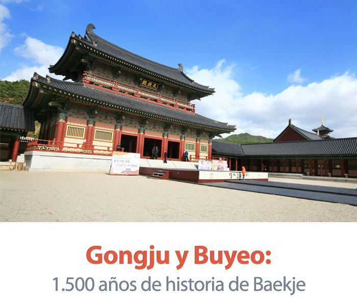 Gongju y Buyeo: 1.500 años de historia de Baekje