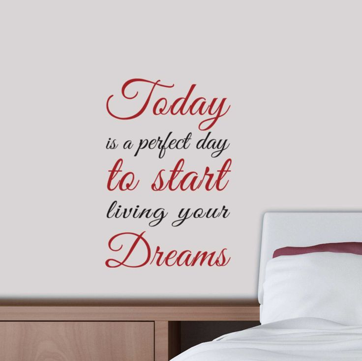 Muursticker met citaat: Today is a perfect day to start living your Dreams