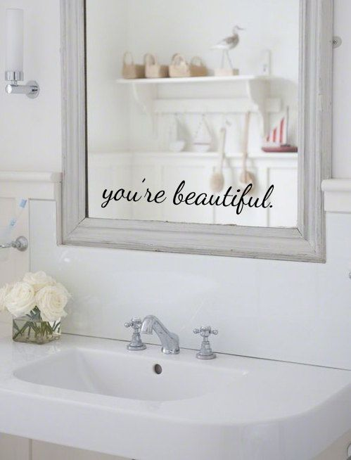 You're Beautiful Mirror or Wall Decal Sticker Bathroom Mirror Inspirational on Etsy, $6.00