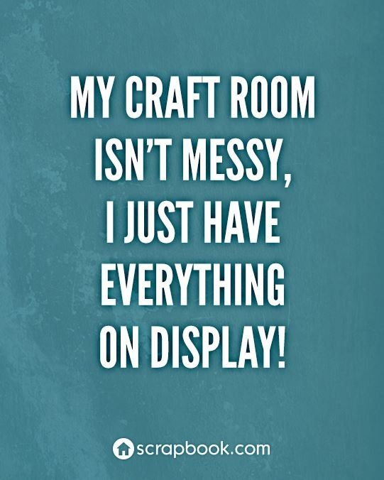 Facebook : craft room truth!!