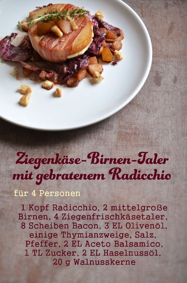 Rezept für Ziegenkäse-Birnen-Taler mit gebratenem Radicchio (www.rheintopf.com)