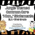 """Jungle Themed Common Core """"I Can..."""" Statements - ELA First Grade $"""