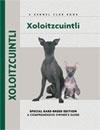 Comprehensive Owners Guide: Xoloitzcuintli