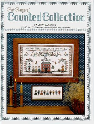 Pat Roger Family Sampler - Cross Stitch Pattern. Stitch on your favorite Aida, Linen or Evenweave fabric using DMC floss. Stitch count: 141x251.