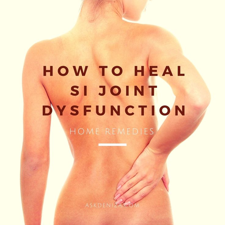 Are you experiencing pain in your lower back and buttocks? Try out these home remedies for SI joint dysfunction and heal yourself!