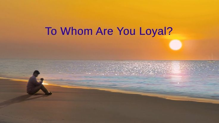 """Almighty God's Word """"To Whom Are You Loyal?"""" 