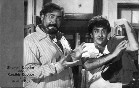 Shammi Kapoor and Randhir Kapoor.Mama Bhanja