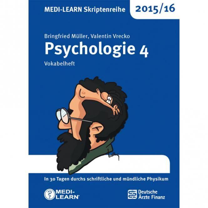 MEDI-LEARN Skriptenreihe 2015/16: Psychologie 4: Vokabelheft (7. Aufl.) - Um das Lernen für die schriftlichen und mündlichen Prüfungen zu optimieren und den Prüfungsstress zu reduzieren greift die MED