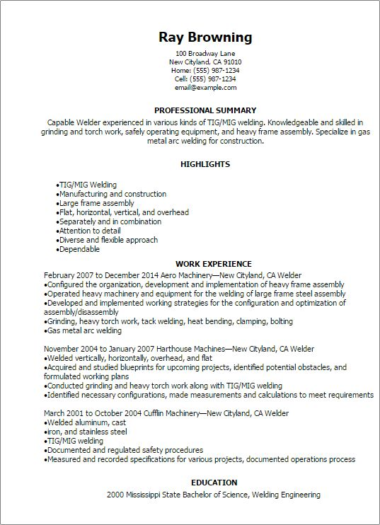 Good Resume For A Welder - Specialist's opinion