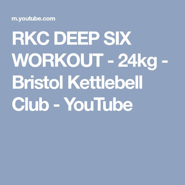 RKC DEEP SIX WORKOUT - 24kg - Bristol Kettlebell Club - YouTube